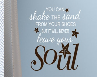 "Vinyl Wall Decals, You can shake the sand from your shoes, Beach Art Vinyl Wall decor, 24""h x 18""w, Window Decals, Nautical Quotes, Starfish"