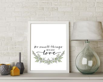Do Small Things With Great Love, Mother Teresa Print, Nursery art, Wall art, Inspiration, Living room print, Watercolor, Minimalistic print
