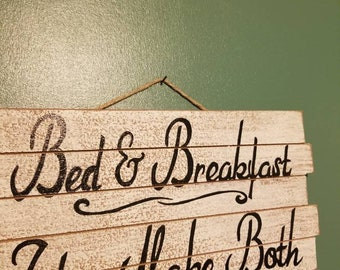 Bed & Breakfast wood sign
