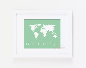 Mint Green World Map, Oh the Places You'll Go, Dr Seuss Quote - Kid's World Map - Nursery Art Print, Wall Art, Kid's Art - Instant Download