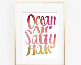 Ocean Air Salty Hair, Beach Sayings, Bohemian Decor, Summer, Beach Art, Summer Print, Digital Print