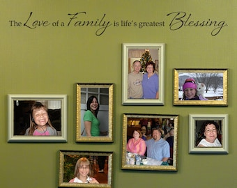 Love of a Family Wall Decal - Life's Greatest Blessing Decal - Picture Wall Decal - Large