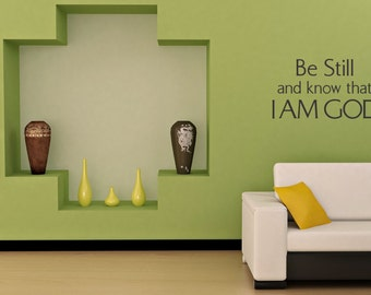 CLEARANCE SALE: Be Still and know that I Am God wall decals