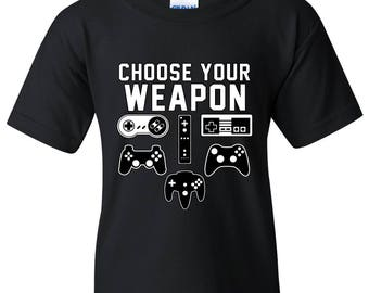 Choose Your Weapon Gaming YOUTH T Shirt