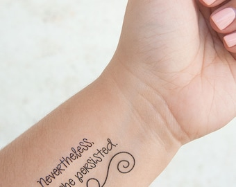 Nevertheless She Persisted Feminist Temporary Tattoos