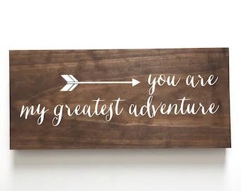 You are my greatest adventure Wood Sign // Nursery // Kids Room Decor // Nursery Wood Sign