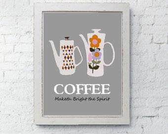 Coffee Art Print, Vintage Retro Coffee Pot, Kitchen Wall Decor, Coffee Maketh Bright the Spirit