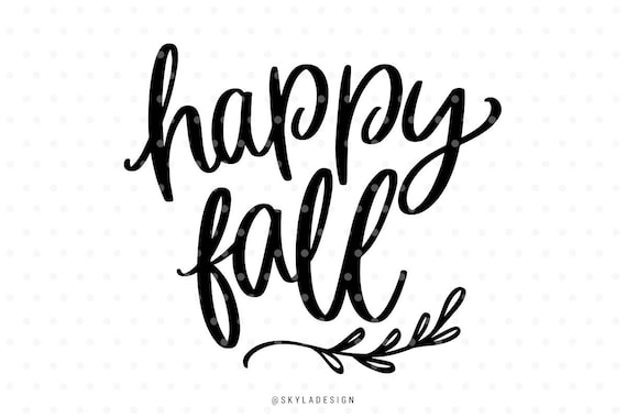 Download Happy fall svg file Svg files Autumn svg Fall svg Happy