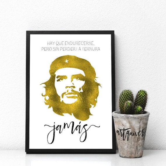Inspirational posters Che Guevara quotes Che Guevara poster