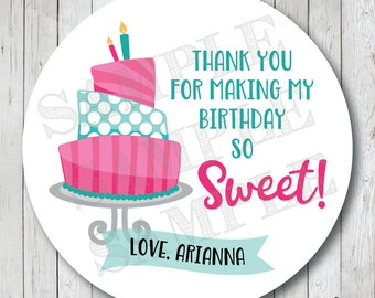 Thank You For Making My Birthday So Sweet, Birthday Cake Stickers, Personalized Birthday Tags, Birthday Cake Tags, Favor Labels