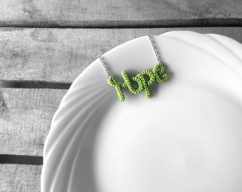 Hope Necklace, Crochet Word Pendant, Green Necklace, Friendship Gift, Inspiration Jewelry