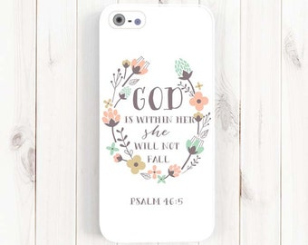 Psalm 46:5 God is within her, she will not fall, Bible Verse Quote iPhone 7 Case, iPhone 6 Plus Case, Samsung Galaxy S4 S5 Case, Note 3 Qt39