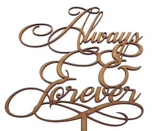 Always & Forever - Wedding Cake Topper Decoration