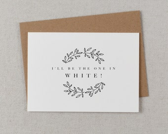I'll Be The One In White - Wedding Card to Groom, Bride To Groom Card, Wedding Day Card Thank You Cards, Wedding Cards, To My Groom Card, K9