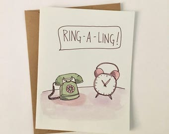 Ring-a-Ling Illustrated Card, Missing You Card, How Ya Been Card, Telephone Illustration, Alarm Clock Illustration, Hey Friend Card
