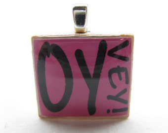 Hebrew Scrabble tile - Oy Vey - bright pink