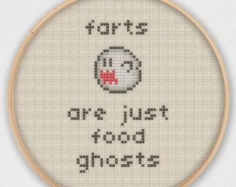 Farts Are Just Food Ghosts Cross Stitch Pattern - Instant Download PDF