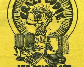Vintage Crazy Eddie shirt-His prices are insane