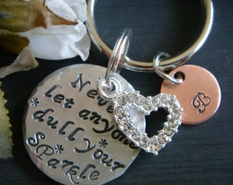 Sparkle Key Chain Never Let Anyone Dull Your Sparkle Whimsical Key Chain Hand Stamped