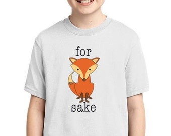 ON SALE - For Fox Sake  - Youth T-shirt
