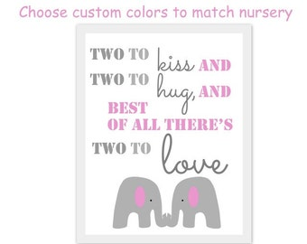 twin quote artwork, sister quote artwork, elephant artwork, twin baby shower art, print, art, there's two to kiss, two to hug, gray and pink