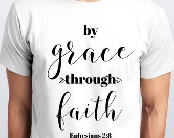 By Grace Through Faith - Ephesians 2:8