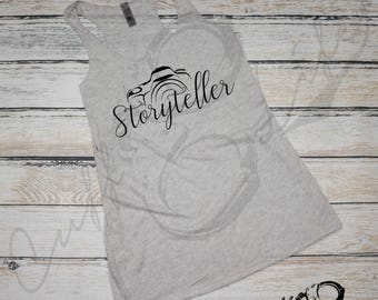 Storyteller Racerback Tank / Photographer Tank / Photographer Shirt / Photographer Gift / DSLR Shirt / Photography Shirt / Camera Shirt