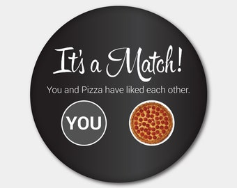 Tinder Pizza Button Magnet or Button. It's A Match. Pizza Lover. Tinder. Stocking Stuffer. Gifts For Her. Gifts For Him.