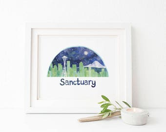 Seattle Art Print / Art Print / Watercolor Art Print / Seattle Skyline / Seattle Art / Seattle Gifts / Sanctuary Art / Sanctuary City Art