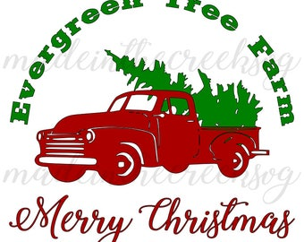 Evergreen Tree Farm, Classic Pickup Truck, Tree, Merry Christmas, Vintage, SVG File, Digital Print, PNG, DXF, Cut File, Silhouette, Cricut