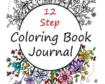DIGITAL DOWNLOAD 12 step recovery adult coloring book printable, recovery gifts, inspirational gifts, motivational gifts, coloring journal