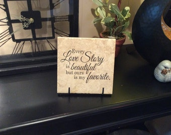 "Every Love Story is Beautiful But Ours is My Favorite, 6.5"" x 6.5"" Ceramic Tile, Home Decor"
