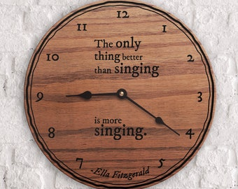 Gift for Vocalist - Gift for Singer - Karaoke Lover - The Only Thing Better Than Singing Is More Singing - Ella Fitzgerald