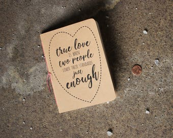 Valentine's Notebook, Unmotivational Quote, Soft Cover Journal, Kraft Book, Graph Notebook