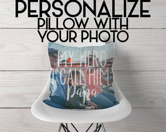 Photo on Pillow | Grandpa / Papa / Grandfather Quote Gift Pillow | Papa Hero | Grandpa Hero | Gift for Grandpa | Your Picture on Pillow