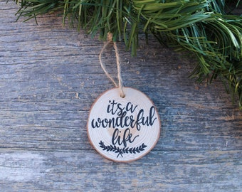 It's A Wonderful Life Ornament, Christmas Ornament, Jimmy Stewart, Christmas Movie, Christmas Decor, Christmas Gift, Wood Slice Ornament
