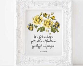 Romans 12:12 Print, Be joyful in hope Printable, bible verse printable, scripture printable christian decor catholic art Romans 12 Printable