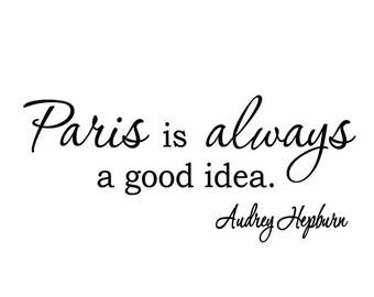 VWAQ Paris is Always a Good Idea Audrey Hepburn Wall Art Quotes Wall Decals by VWAQ