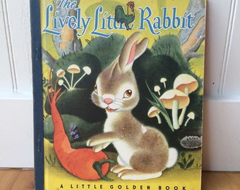 "Little Golden Book ""The Lively Little Rabbit"""