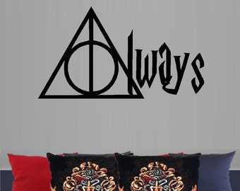 Always... -  Wall or Window Decals