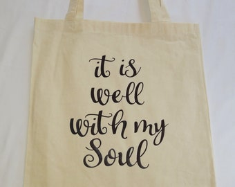 It is well with my soul bag, Tote bag, Canvas bag, Reusable bag, Grocery bag