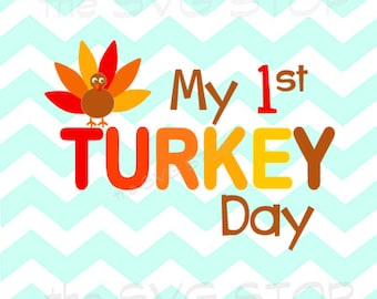My 1st turkey day thanksgiving SVG and studio files for Cricut, Silhouette, Vinyl Cutters and Screen Printing