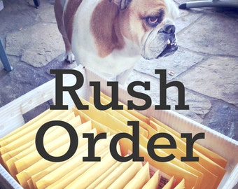 Rush Order - Expedited Production