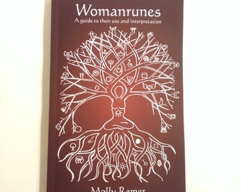 Womanrunes: A guide to their use and interpretation. Book only. (divination, books, runes, oracle)