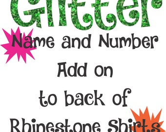 Rhinestone Tee Shirt Name and Number Add On - Glitter Vinyl