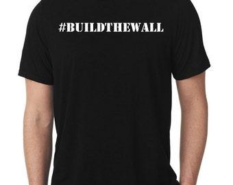Build The Wall Shirt - Deplorable Shirt - Donald Trump Shirt -  Political Shirt - Conservative TShirt - Basket of Deplorables - Trump Shirt