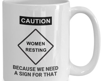 Caution Women Resting