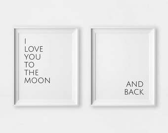 I Love You To The Moon And Back, Wall Art Set of 2, Art Prints, Set of 2 Prints, Wall Art Poster, Printable Quote