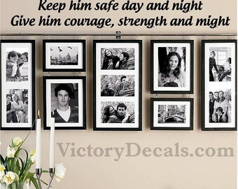 """Vinyl Wall Decal - 23X3 - """"Keep Him Safe Day and Night"""" - Police / Firefighter / Military"""