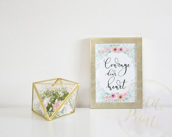 """Watercolor Giclee Print With Quote - """"Courage, Dear Heart"""""""
